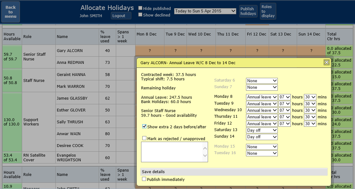 Manage and allocate/decline Annual Leave requests